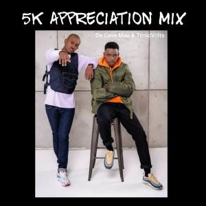 De Cave Man & TonicVolts - 5K Appreciation Mix