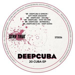 DeepCuba - Bombshell, DeepCuba - 20 Cuba EP, deep house sounds, deep house 2019, new house music download, datafilehost music, deephouse mp3 download