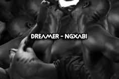 Dreamer - Ngxabi