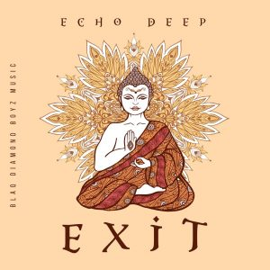 Echo Deep - EXIT, new afro house music, afrohouse 2019, download latest house music, afro house 2019 mp3, south african house music, sa afro house songs