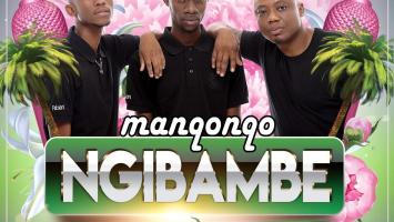 Manqonqo - Ngibambe (feat. DJ Tira & Airic)