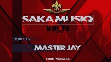 Master Jay - Saka MusiQ Vol. 10
