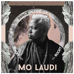 Mo Laudi - Dance Inside of You, GQOM 2019, new house music download, latest south african music, sa music download, free mp3 download, mzansi music, gqom music