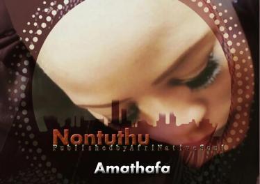 Nontuthu - Amathafa (feat. Unicraft)