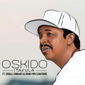 Oskido - iTafula (feat. Sdudla Somdantso, Drum Pope & Mapiano), kwaito, south african afro house music, afrohouse, new house music download, latest sa music, kwaito music download