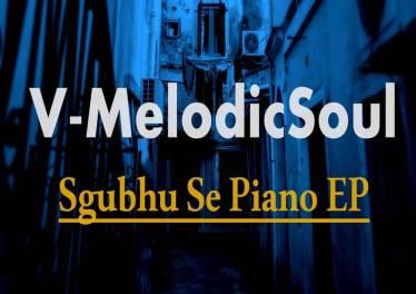 V-MelodicSoul - Haibo Melodic (Late Night Mix), amapiano 2019, amapiano songs, new amapiano music, south africa amapiano mp3, latest sa amapiano