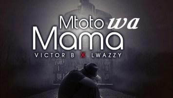 Victor B & Lwazzy - Mtoto Wa Mama (Original Mix)