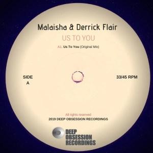 Malaisha & Derrick Flair - Us To You (Original Mix)