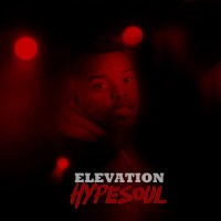 HypeSoul - Elevation EP