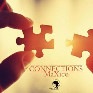 MaXico - Connections EP