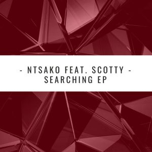 Ntsako - Searching (Claude-9 Morupisi Supreme Edit), house music download, new soulful house music, soulful 2019, afro house download mp3, latest soulful house songs, south african house music