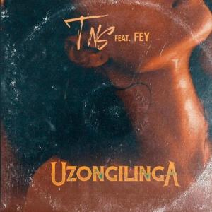 TNS - Uzongilinga (feat. Fey), afro house, new afro house music, afrohouse songs, south africa music, latest sa music, latest afro house, afro house 2019 mp3 download