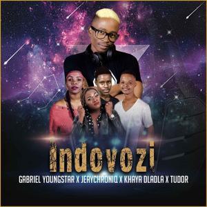 Gabriel YoungStar, JeayChroniq, Khaya Dladla & Tudor - Indovozi, gqom 2019, new gqom music, download latest gqom songs, gqom mp3 download