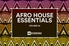 Afro House Essentials, Vol. 09, mzansi house music downloads, south african deep house, latest south african house, new sa house music, funky house, new house music 2019, afrohouse music download, best house music 2019, durban house music, latest house music tracks, dance music, latest sa house music, new music releases