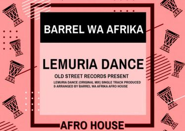 Barrel Wa Afrika - Lemuria Dance (Original Mix)