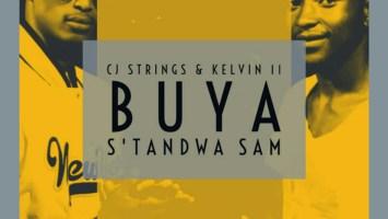 CJ Strings & Kelvin 11 - Buya S'thandwa Sam (Original Mix)