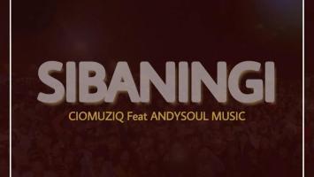 CioMuziQ - Sbaningi (feat. AndySoulMusic)