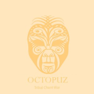 DJ Octopuz - Tribal Chant War (Original Mix)