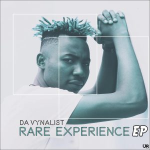 Da Vynalist - Rare Experience , new afro house music, afro house 2019 download, latest afro house, south african music, house music download, afrohouse songs