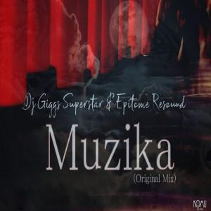 Dj Giggs Superstar & Epitome Resound - Muzika (Original Mix)