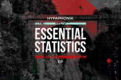 Hypaphonik - Essential Statistics EP, latest house music, deep house tracks, afrotech,house music download, club music, afro house music, new house music south africa, afro deep house