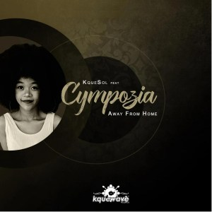 Kquesol feat. Cympozia - Away from Home (Ethnic-Afro)