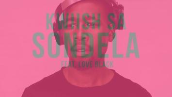 Kwiish SA - Sondela (feat. Love Black), new amapiano music, amapiano 2019, amapiano songs