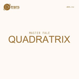 Master Fale - QUADRATRIX EP, house music download, new afro house music, latest sa music, south african afro house