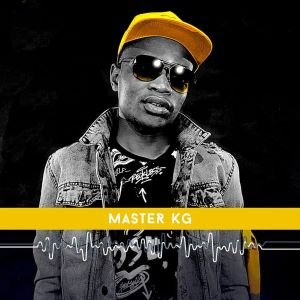 Master KG & Makhadzi - Tshikwama, new south african music, sa music, latest afro house