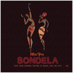 Miss Pru DJ - Sondela (feat. Blaq Diamond, Loyiso, LaSauce, Lisa, Cici), new south africa music, sa music, afro house songs, new afro house music, latest sa songs