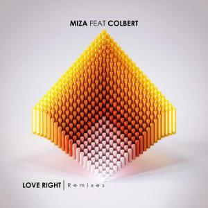 Miza, Colbert - Love Right (Chyamamusique B2s Remix), house music, new afro house, latest south african music, sa music, soulful house, afro soul, soulful house music download, afrohouse music