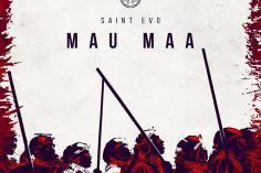 Saint Evo - Mau Maa (Original Mix), new afro house music, afro house 2019, house music download, latest afrohouse, mp3 download