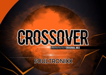 Soultronixx - Crossover (Original Mix)