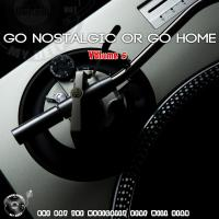 The Godfathers Of Deep House SA - Go Nostalgic Or Go Home, Vol. 5