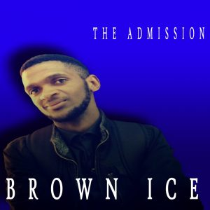 Brown Ice - The Admission EP