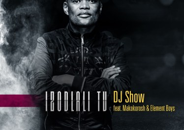 DJ Show - Izodlali TV (feat. Makokorosh & Element Boys), new gqom music, gqom songs, latest sa music, gqom 2019 download mp3, durban gqom music