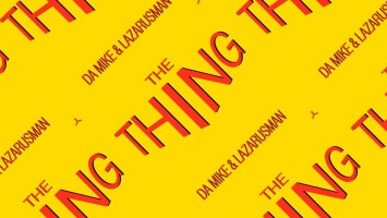 Da Mike & Lazarusman - The Thing, new house music download, afro house 2019, afro house mp3 download, afro tech, deep tech house, new afrohouse songs