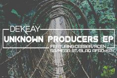 De'KeaY - Unknown Producers EP