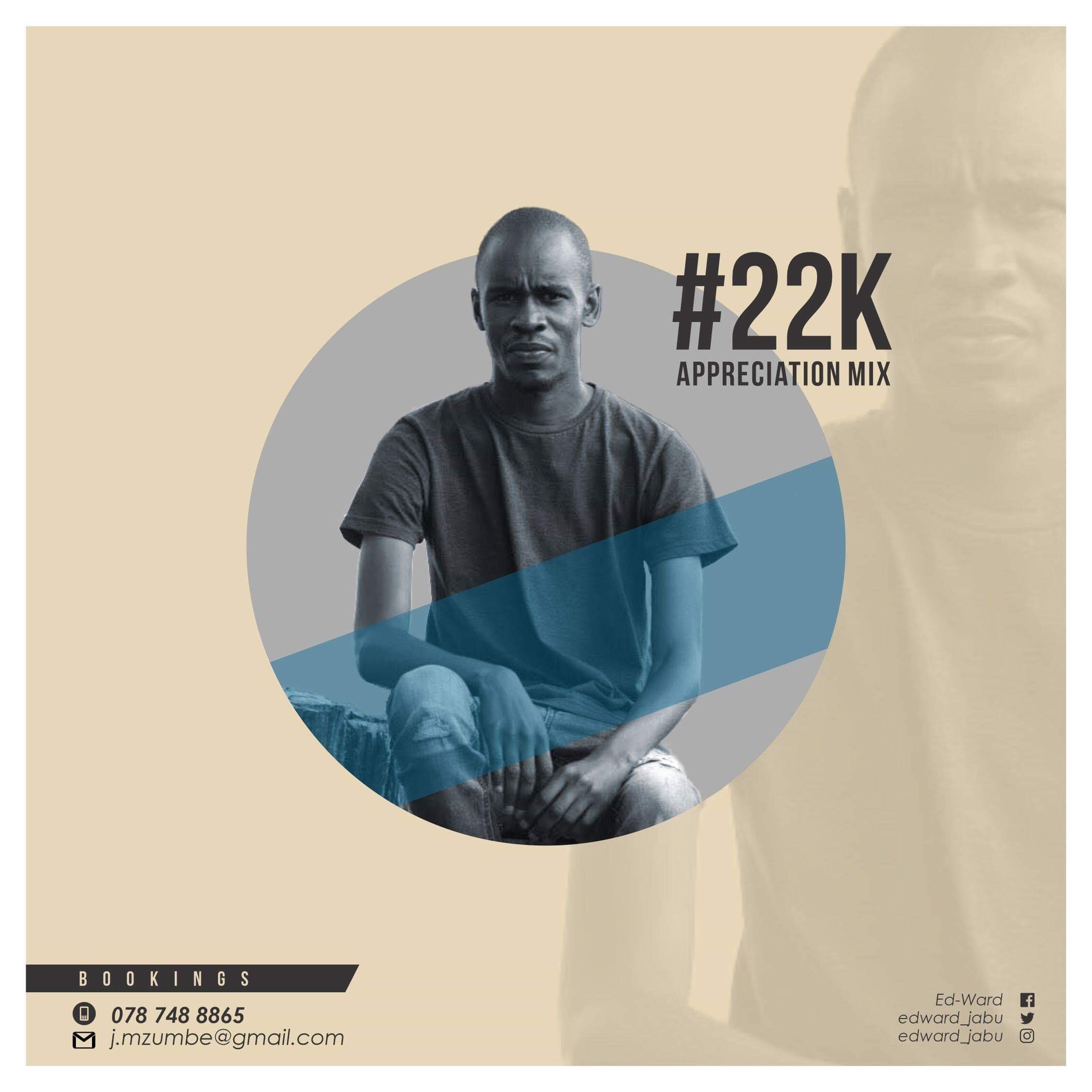 ED WARD 22K MIX - Ed-Ward – 22K Appreciation Mix