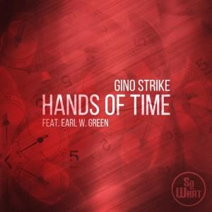 Gino Strike, Earl W. Green - Hands Of Time