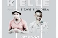 K Elle feat. Brown Stereo & Sizwe Sigudhla - So Good