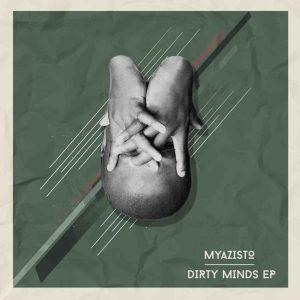 Myazisto - Dirty Minds EP