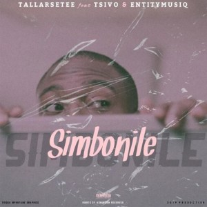 TallArseTee - Simbonile (feat. Tsivo & Entity MusiQ), new amapiano music, latest amapiano songs, amapiano mp3 download, south african amapiano music, latest sa music