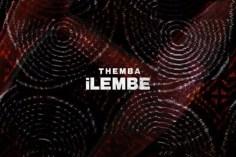 Themba - Ilembe (Original Mix)