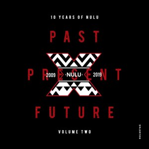 10 Years of NuLu, Vol. 02, new afro house music, house music download, afro house 2019, sa music, latest south african house music, afrohouse songs, afro tech, afro house mp3, deeptech, local house music