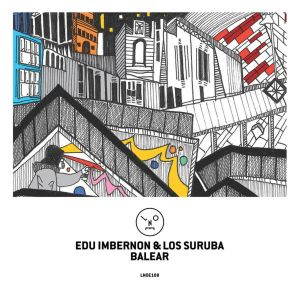 Edu Imbernon, Los Suruba - Balear (Hyenah Remix), afrotech, new afro house music, download latest afro house, afro tech, afrohouse songs, new house music download, afro house mp3 download, deeptech
