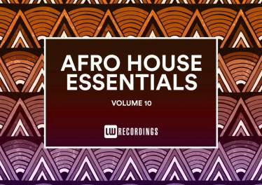 Afro House Essentials, Vol. 10, latest house music, deep house tracks, house music download, club music, afro house music, new house music south africa, afro deep house, durban house music, latest house music tracks, dance music, latest sa house music, new music releases, tribal house music, best house music, african house music