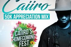 Caiiro - 50k Appreciation Mix, afromix, new afro house music, afrohouse mix, house music download, latest caiiro afro house, south african house music, sa music