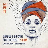 Darque & Da Capo Ft. Idd Aziz - Yauna