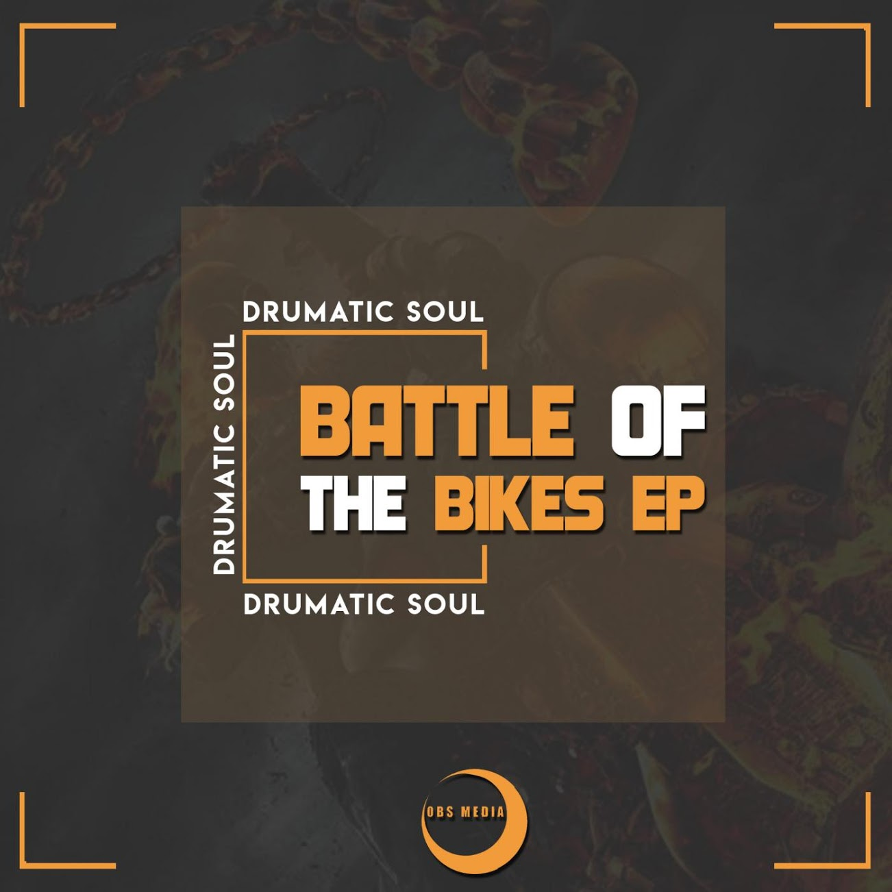 Drumatic Soul Battle Of The Bikes EP - EP:Drumatic Soul – Battle Of The Bikes